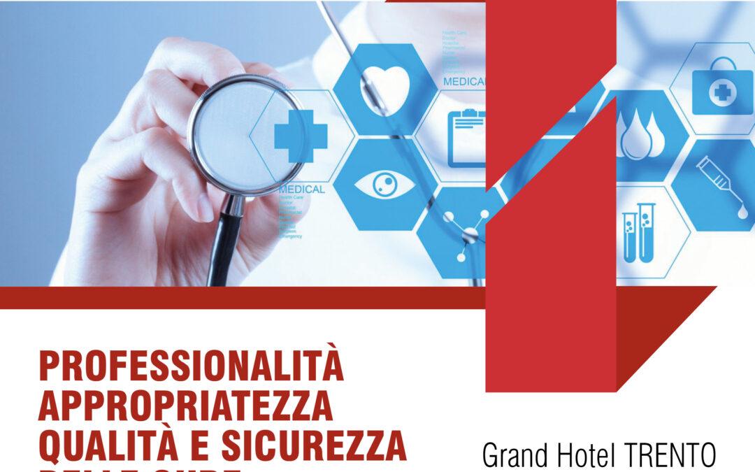 Convegno: Professionalità, appropriatezza, qualità e sicurezza delle cure