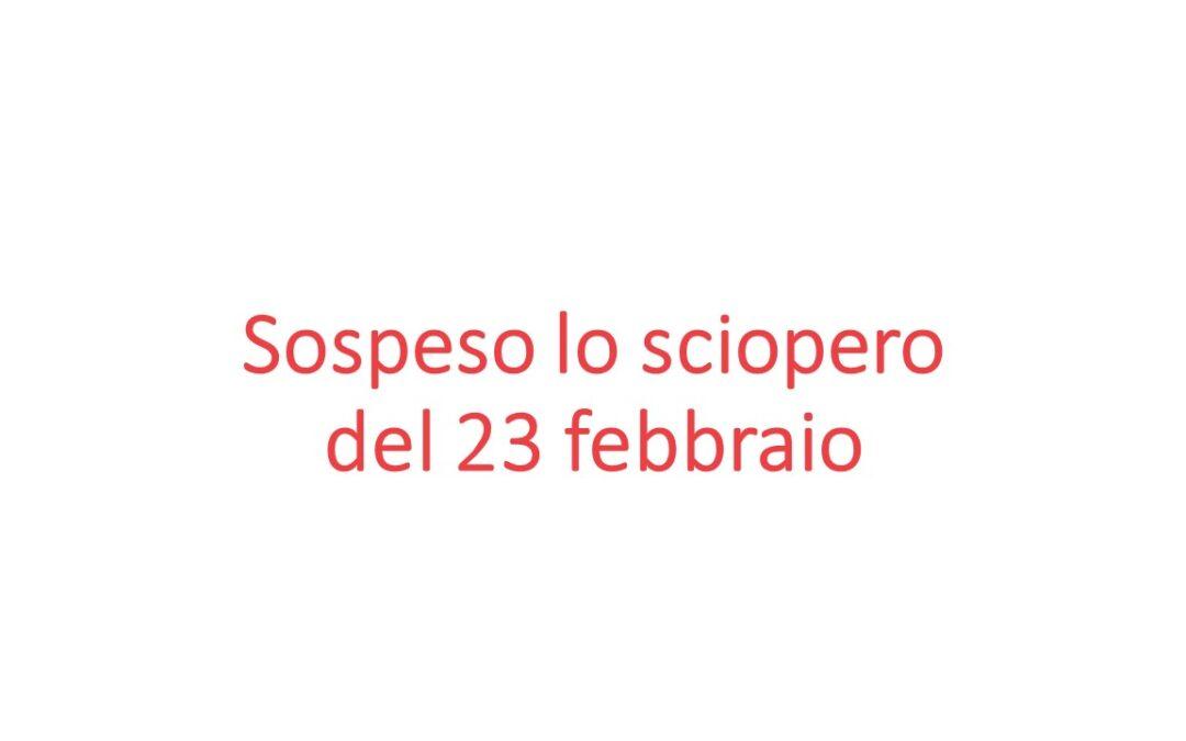 Le Organizzazioni Sindacali sospendono la giornata di sciopero nazionale indetta per il 23 febbraio