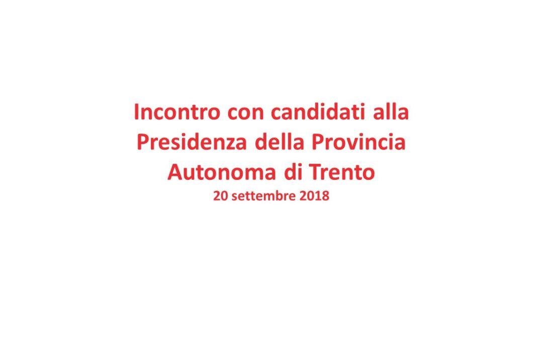 Incontro con i candidati alla Presidenza della Provincia Autonoma di Trento – 20 Settembre ad ore 17.30  Fondazione CARITRO