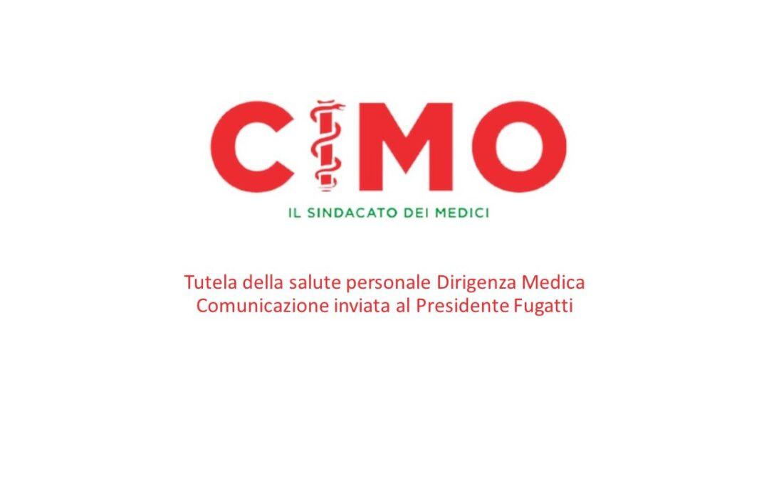 Tutela della salute personale Dirigenza Medica – Comunicazione inviata al Presidente Fugatti
