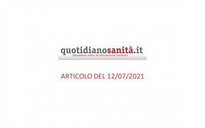 Quotidianosanità.it – articolo del 12 luglio 2021